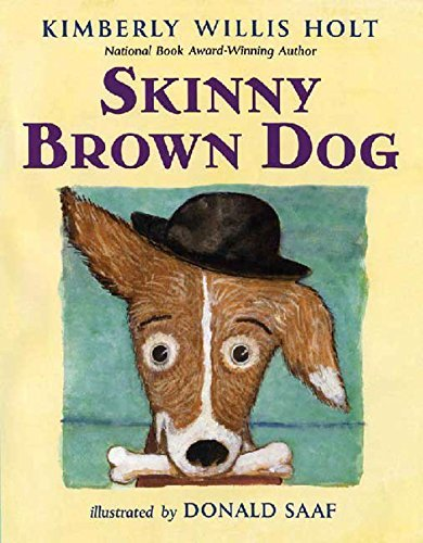 Skinny Brown Dog by Kimberly Willis Holt (2015-06-22)