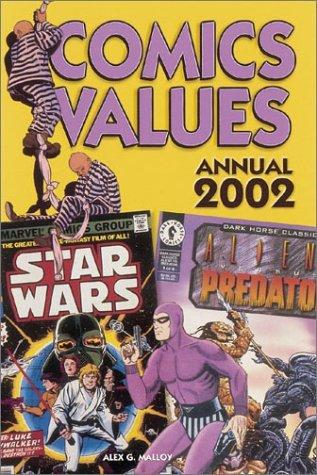 Comics Values Annual 2002 by Alex G. Malloy (2002-01-01)