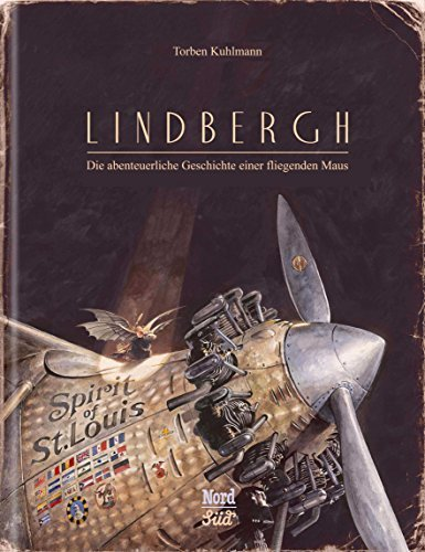 Lindbergh: Die Abenteuerliche Geschichte Einer Fliegenden Maus by Torben Kuhlmann (2015-10-01)