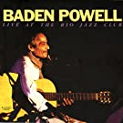 Baden Powell: Live At The Rio Jazz Club