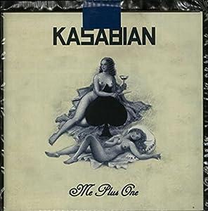 Kasabian - Me Plus One