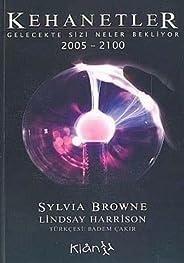 KEHANETLER 2005-2100