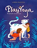 Play Yoga: Kinderleicht und tierisch gut