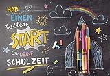 DeCoArt... Glückwunschkarte Schulanfang Hab einen tollen Start in Deine Schulzeit ca 11x12 cm bunt