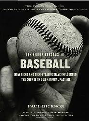 Hidden Language of Baseball, the