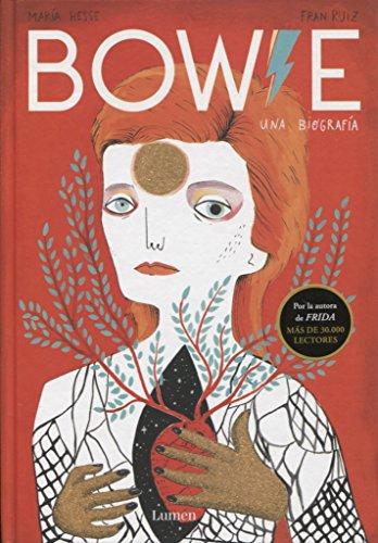 Bowie: Una biografía (LIBROS ILUSTRADOS) por María Hesse