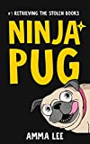 Children's Book : Ninja Pug (1): Retrieving the Stolen Books (Dog, Ninja spy , Ninja vs Ninja, Book for kids ages 9 12)