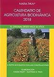 Calendario de agricultura biodinámica 2018. El original desde hace 56 años