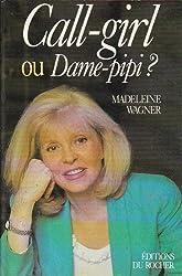 Call-girl ou dame-pipi ?