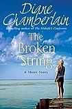 The Broken String by Diane Chamberlain