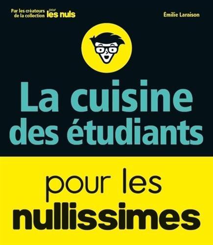 La cuisine des étudiants pour les nulli...