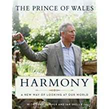 Harmony: A New Way of Looking at Our World (English Edition)