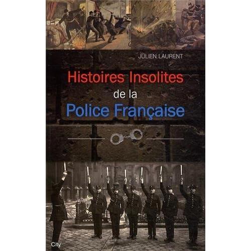 Histoires insolites de la police française