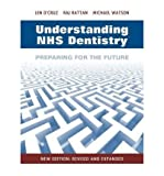 Telecharger Livres UNDERSTANDING NHS DENTISTRY PREPARING FOR THE FUTURE BY D CRUZ LEN GENERAL DENTAL PRACTITIONER AND DENTO LEGAL ADVISER LONDON AUTHOR PAPERBACK (PDF,EPUB,MOBI) gratuits en Francaise