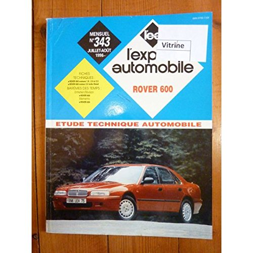 REVUE TECHNIQUE EXPERT AUTOMOBILE ROVER 600