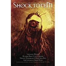 Shock Totem, Vol. 2 (Curious Tales of the Macabre and Twisted)