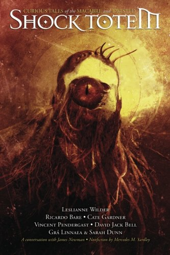 Twisted Gras (Shock Totem: Curious Tales of the Macabre and Twisted)