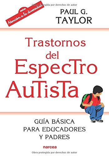 Trastornos del espectro autista (Educación Hoy)
