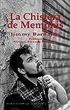 LA CHISTERA DE MEMPHIS (Narrativa)