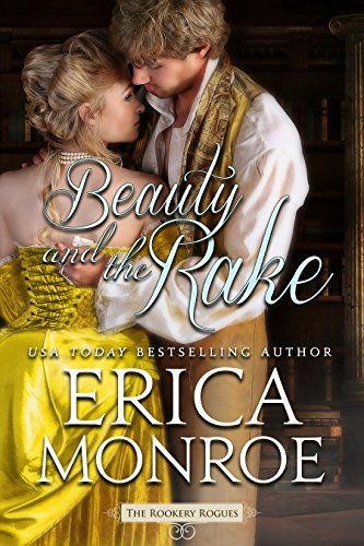 eBook Online Beauty and the Rake (The Rookery Rogues Book 3) MOBI