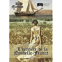 L'Héritière de la Nouvelle-France (Something Still)