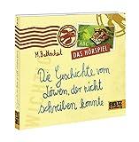 Die Geschichte vom Löwen, der nicht schreiben konnte: Ein musikalisches Hörspiel. 1 CD. Laufzeit 25 min.