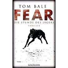 Fear – Die Stunde des Jägers: Thriller (German Edition)