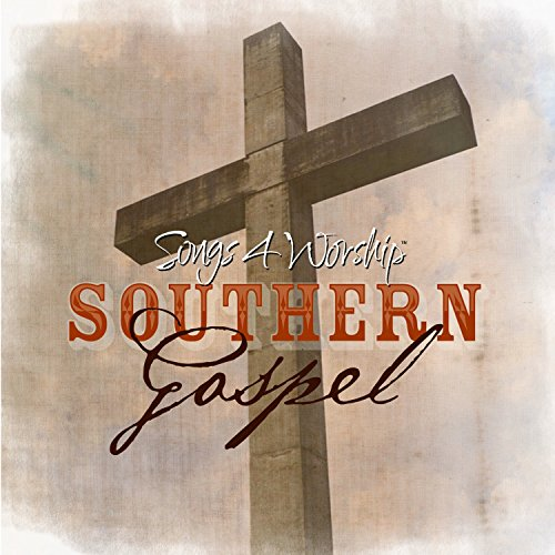 Songs 4 Worship Southern Gospel