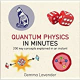 Quantum Physics in Minutes : The Inner Workings of Universe Explained in an Instant price comparison at Flipkart, Amazon, Crossword, Uread, Bookadda, Landmark, Homeshop18