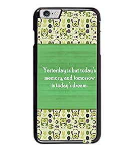 PrintDhaba Quote D-5722 Back Case Cover for APPLE IPHONE 6 PLUS (Multi-Coloured)