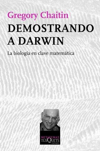 Demostrando a Darwin: La biología en clave matemática