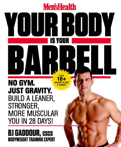 Your Body is Your Barbell