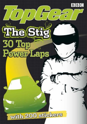 Top Gear: Top Gear The Stig: 30 Top Power Laps