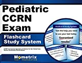 Best Ccrns - Pediatric CCRN Exam Flashcard Study System: CCRN Test Review