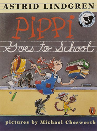 Pippi Goes to School: Picture Book (Pippi Longstocking Storybook) por Astrid Lindgren