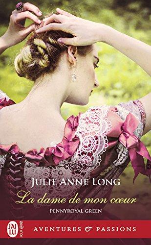 Pennyroyal Green (Tome 8) - La dame de mon cœur par Julie Anne Long
