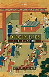 Disciplines in the Making: Cross-Cultural Perspectives on Elites, Learning, and Innovation