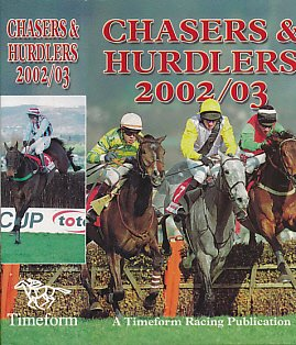 Chasers and Hurdlers 2002/2003 por Timeform