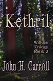 Kethril (Willden Trilogy Book 3)