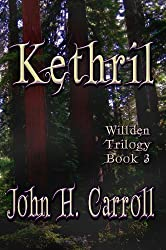 Kethril (Willden Trilogy Book 3)