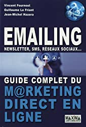 Emailing, newsletter,SMS, réseaux sociaux... Guide complet du marketing direct en ligne