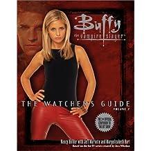 Buffy: The Watcher's Guide, Vol. 2 by Holder, Nancy, Mariotte, Jeff, Hart, Maryelizabeth (2000) Paperback