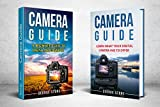 #4: Learn Photography: Camera Guide -Book Bundle 2 Manuscripts in 1(Camera Guide : Learn What your Digital Camera has to Offer and A Beginners Guide to Digital Photography)