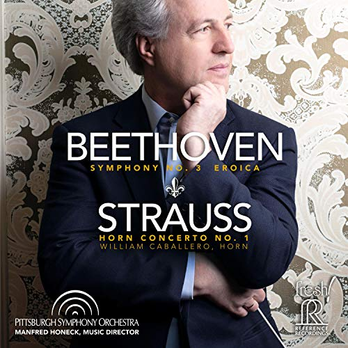 Beethoven: Eroica - Strauss: Horn Concerto No. 1