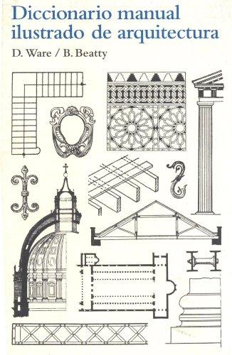 Diccionario manual ilustrado de arquitectura por Dora Ware