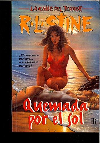 Quemada Por El Sol - 2 por R. L. Stine