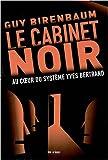 Telecharger Livres Le cabinet noir Au coeur du systeme Yves Bertrand (PDF,EPUB,MOBI) gratuits en Francaise