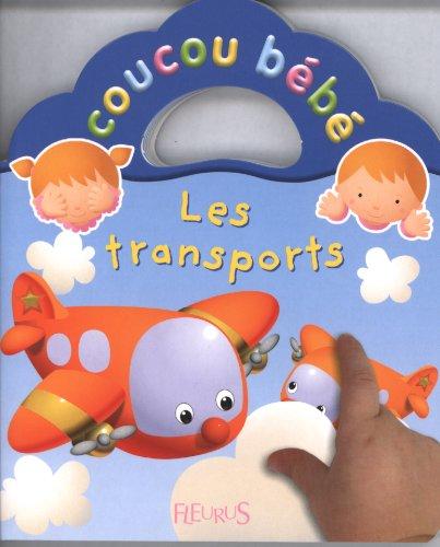 Les transports par Nathalie Bélineau, Emilie Beaumont, Jacques Beaumont