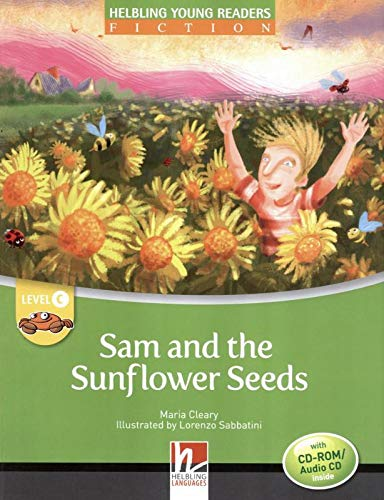 Sam and the sunflower seeds. Level C. Young readers. Fiction registrazione in inglese britannico. Con CD-ROM. Con CD-Audio