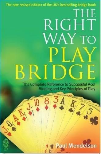 the-right-way-to-play-bridge